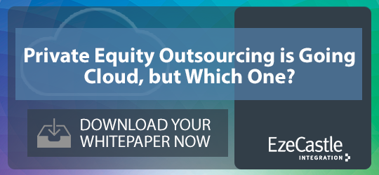 Private Equity Outsourcing is Going Cloud, but Which One?