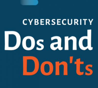 Infographic: Cybersecurity Do's and Don'ts
