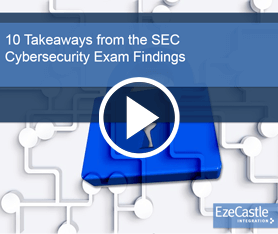 Webcast: 10 Takeaways from the SEC Cybersecurity Exam Findings