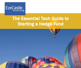 Whitepaper: The Essential Tech Guide to Starting a Hedge Fund