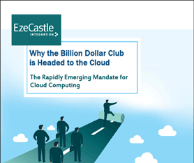 Whitepaper: Why the Billion Dollar Club is Headed to the Cloud