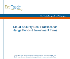 Whitepaper: Cloud Security Best Practices for Hedge Funds & Investment Firms