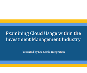 Survey: Cloud Usage Trends in the Investment Industry